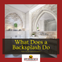 Adding a Backsplash to Your Bathroom: Will add interest and value to your home