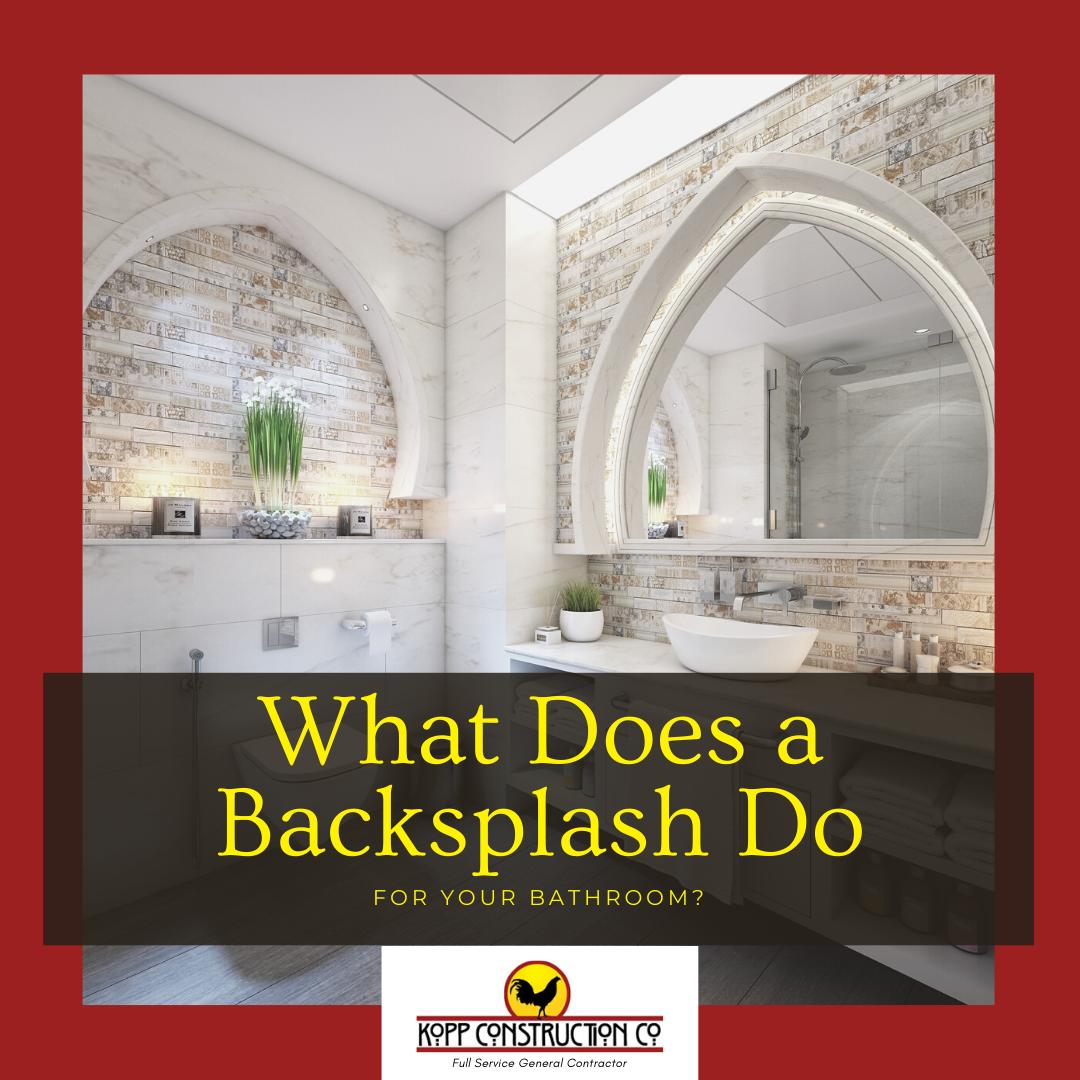 - Adding A Backsplash To Your Bathroom Kopp Construction