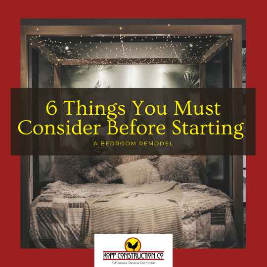 6 Things You Must Consider Before Starting a Bedroom Remodel. Kopp Construction: General Contractor - Portland, OR Metro Area. We are a Custom Home Builderoffering new home construction, remodeling, additions, and more. Services include Custom Home Construction, Design Work & Plans, Custom Remodeling, Repairs, Additions, Commercial Building, and more.