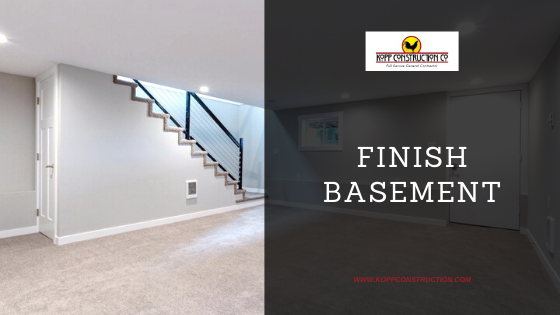 Finish Basement. Kopp Construction: General Contractor - Portland, OR Metro Area. We are a Custom Home Builder offering new home construction, remodeling, additions, and more. Services include Custom Home Construction, Design Work & Plans, Custom Remodeling, Repairs, Additions, Commercial Building, and more.