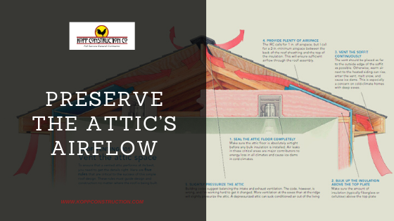 7) Preserve The Attic's AirflowKopp Construction: General Contractor - Portland, OR Metro Area. We are a Custom Home Builderoffering new home construction, remodeling, additions, and more. Services include Custom Home Construction, Design Work & Plans, Custom Remodeling, Repairs, Additions, Commercial Building, and more.