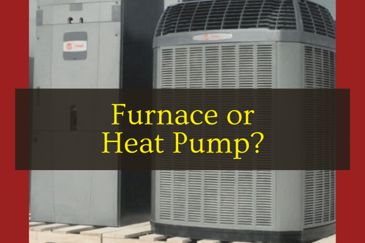 What is Better: a Furnace or Heat Pump?