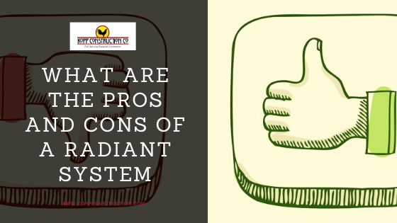 What are the Pros and Cons of a Radiant System. Home