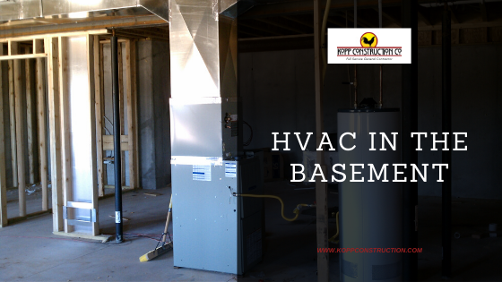 HVAC for you basement. Kopp Construction: General Contractor - Portland, OR Metro Area. We are a Custom Home Builder offering new home construction, remodeling, additions, and more. Services include Custom Home Construction, Design Work & Plans, Custom Remodeling, Repairs, Additions, Commercial Building, and more.