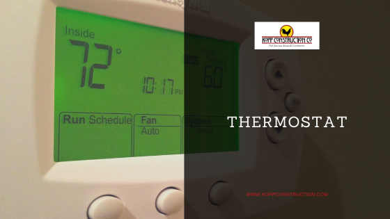 Thermostat. Kopp Construction: General Contractor - Portland, OR Metro Area. We are a Custom Home Builder offering new home construction, remodeling, additions, and more. Services include Custom Home Construction, Design Work & Plans, Custom Remodeling, Repairs, Additions, Commercial Building, and more.