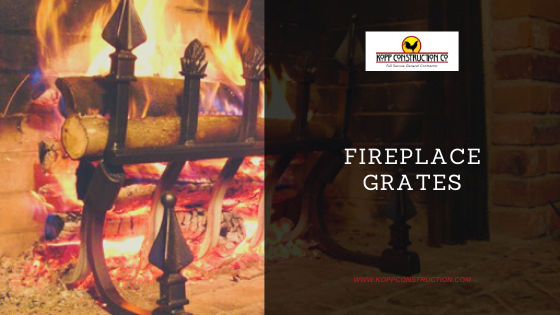fireplace Grates. Kopp Construction: General Contractor - Based out of forest grove construction and works Portland, OR Metro Area. We are a Custom Home Builder offering new home construction, remodeling, additions, and more. Services include Custom Home Construction, Design Work & Plans, Custom Remodeling, Repairs, Additions, Commercial Building, and more.