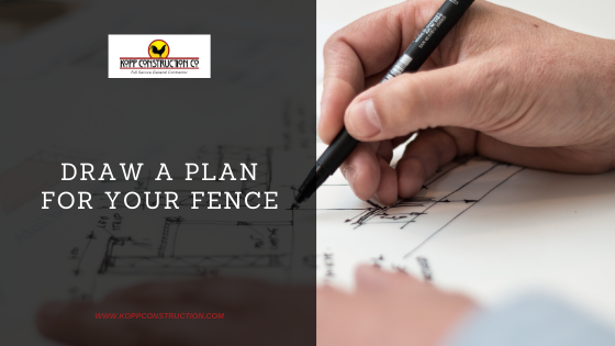 draw a plan for your fence. Kopp Construction: General Contractor - Based out of forest grove construction and works Portland, OR Metro Area. We are a Custom Home Builder offering new home construction, remodeling, additions, and more. Services include Custom Home Construction, Design Work & Plans, Custom Remodeling, Repairs, Additions, Commercial Building, and more.