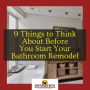 9 Things to Think About Before You Start Your Bathroom Remodel