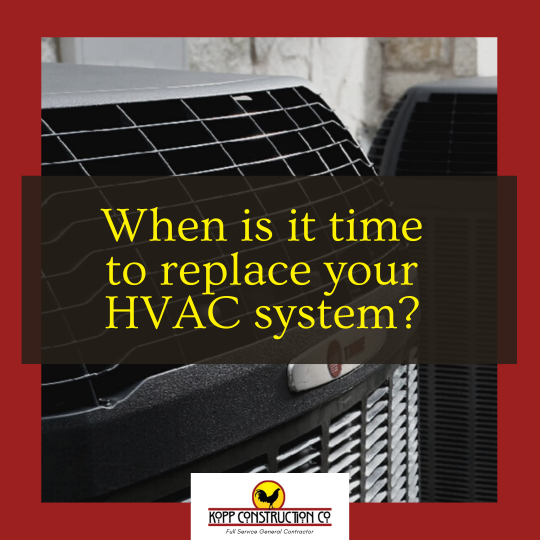 hen is it time to replace your HVAC system? Kopp Construction: General Contractor - Portland, OR Metro Area. We are a Custom Home Builderoffering new home construction, remodeling, additions, and more. Services include Custom Home Construction, Design Work & Plans, Custom Remodeling, Repairs, Additions, Commercial Building, and more.