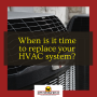 When to replace your HVAC system and how updating your HVAC Saves Money?