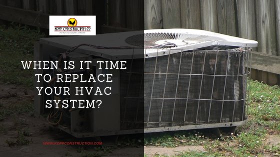 When is it time to replace your HVAC system? Kopp Construction: General Contractor - Portland, OR Metro Area. We are a Custom Home Builder offering new home construction, remodeling, additions, and more. Services include Custom Home Construction, Design Work & Plans, Custom Remodeling, Repairs, Additions, Commercial Building, and more.