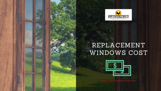 Replacement Windows Cost. Kopp Construction: General Contractor - Based out of forest grove construction and works Portland, OR Metro Area. We are a Custom Home Builder offering new home construction, remodeling, additions, and more. Services include Custom Home Construction, Design Work & Plans, Custom Remodeling, Repairs, Additions, Commercial Building, and more.