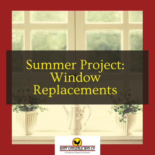 Summer Project Window ReplacementsKopp Construction: General Contractor - Based out of forest grove construction and works Portland, OR Metro Area. We are a Custom Home Builderoffering new home construction, remodeling, additions, and more. Services include Custom Home Construction, Design Work & Plans, Custom Remodeling, Repairs, Additions, Commercial Building, and more.